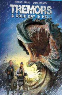 Tremors 6: A Cold Day In Hell (2018)