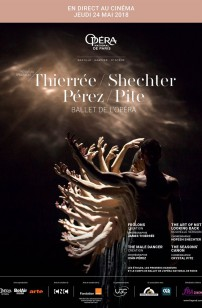 Thierree - Shechter - Pérez - Pite (Opéra de Paris-FRA Cinéma) (2018)