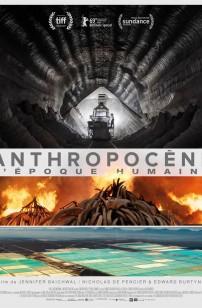 Anthropocène – L'Epoque Humaine (2019)