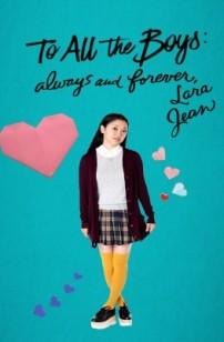 À tous les garçons : Pour toujours et à jamais (2020)