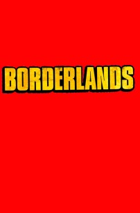 Borderlands (2021)