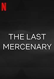 Le Dernier Mercenaire (2021)