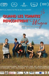 Quand les tomates rencontrent Wagner (2021)